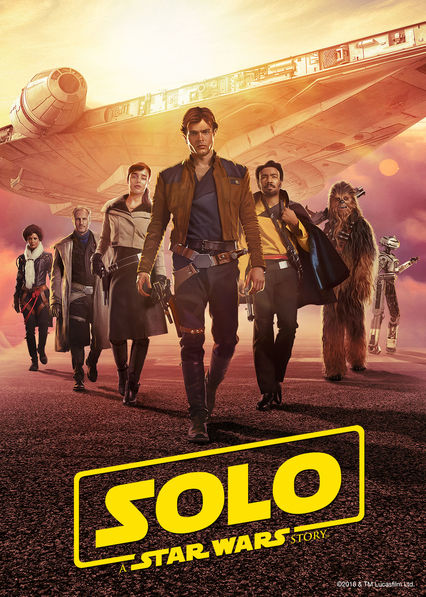 Solo: A Star Wars Story on Netflix USA