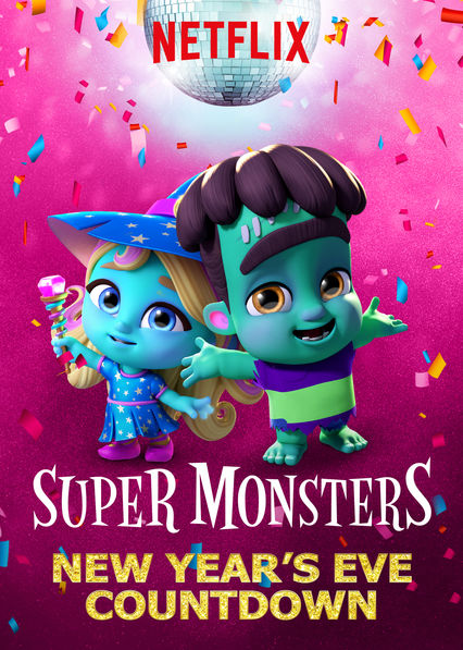Super Monsters: New Year's Eve Countdown on Netflix USA