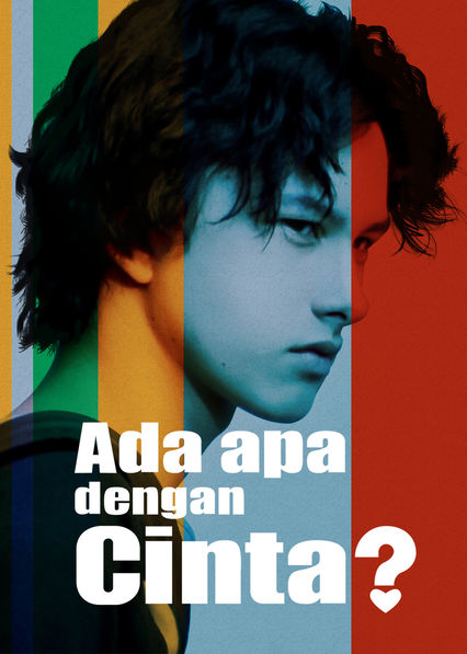 Is Whats Up With Love Aka Ada Apa Dengan Cinta Available To