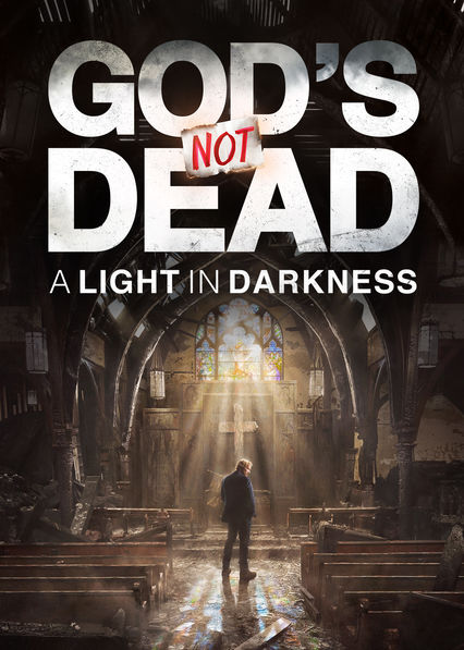 God's Not Dead: A Light in Darkness on Netflix USA
