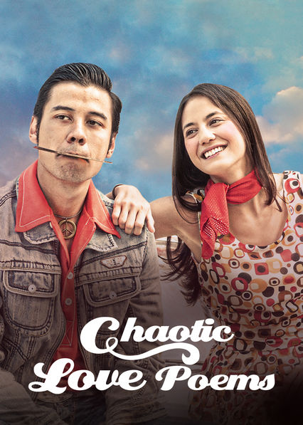 Chaotic Love Poems on Netflix USA