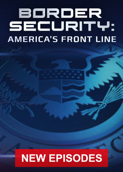 Border Security: America's Front Line on Netflix USA