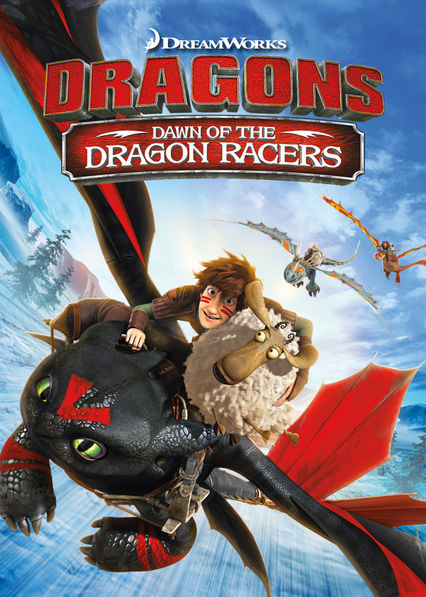 Dragons: Dawn of the Dragon Racers on Netflix USA