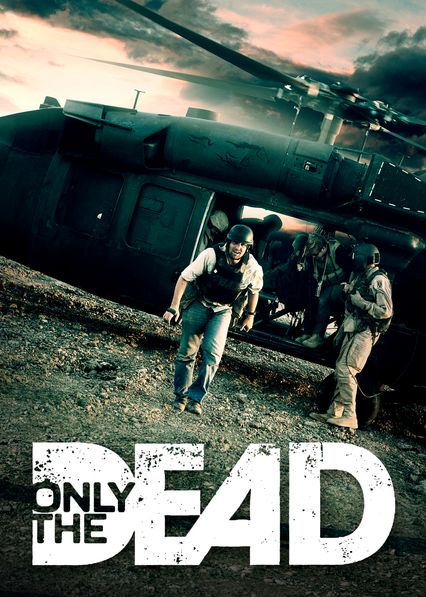 Only the Dead on Netflix USA
