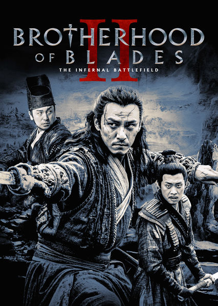 Brotherhood of Blades II: The Infernal Battlefield on Netflix USA