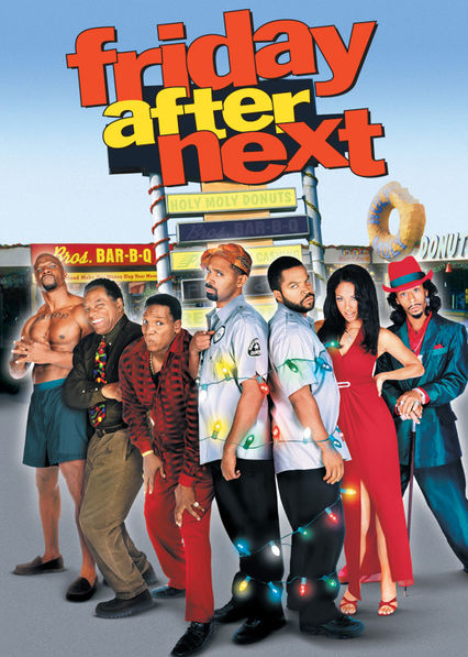 Friday After Next on Netflix USA