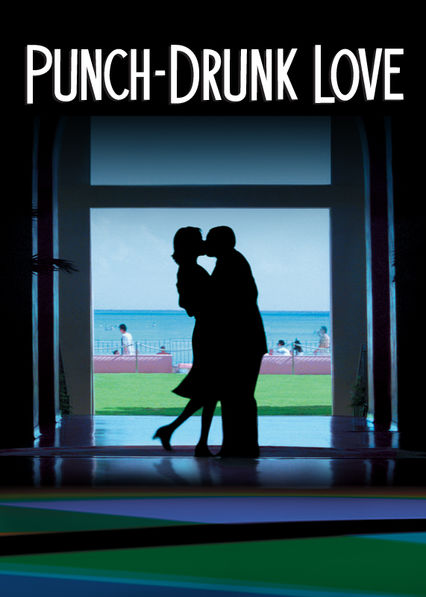 Punch-Drunk Love on Netflix USA
