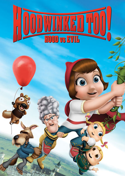 Hoodwinked Too! Hood vs. Evil on Netflix USA
