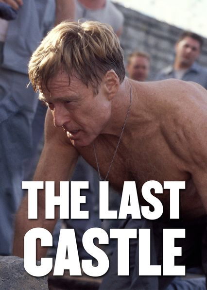 The Last Castle on Netflix USA