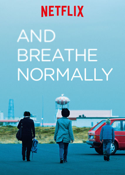 And Breathe Normally on Netflix USA