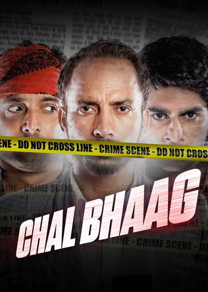 Chal Bhaag on Netflix USA