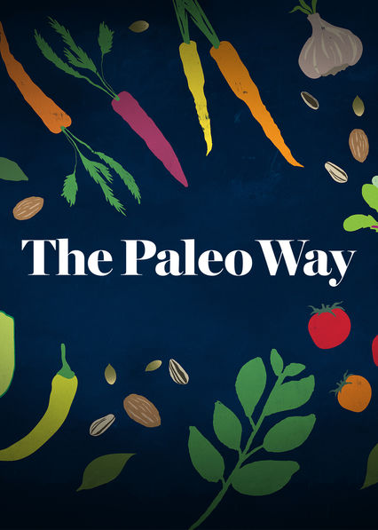 Paleo Way on Netflix USA