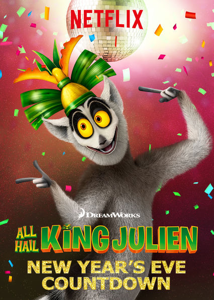 All Hail King Julien: New Year's Eve Countdown on Netflix USA