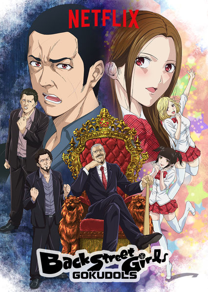 Back Street Girls -GOKUDOLS- on Netflix USA