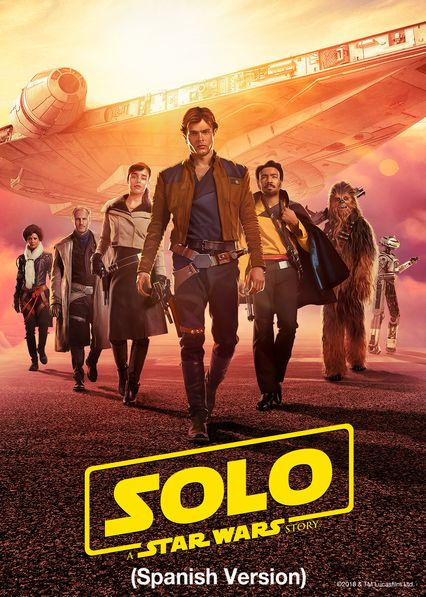 Solo: A Star Wars Story (Spanish Version) on Netflix USA