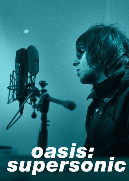 Is 'Oasis: Supersonic' available to watch on Netflix in