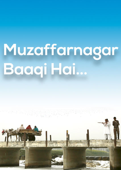 Muzaffarnagar Baaqi Hai on Netflix USA
