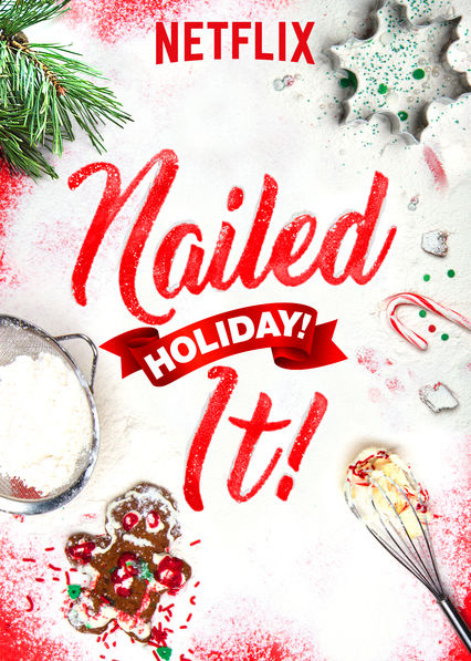 Nailed It! Holiday! on Netflix USA
