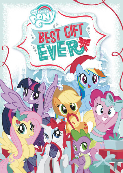 My Little Pony Friendship Is Magic: Best Gift Ever on Netflix USA