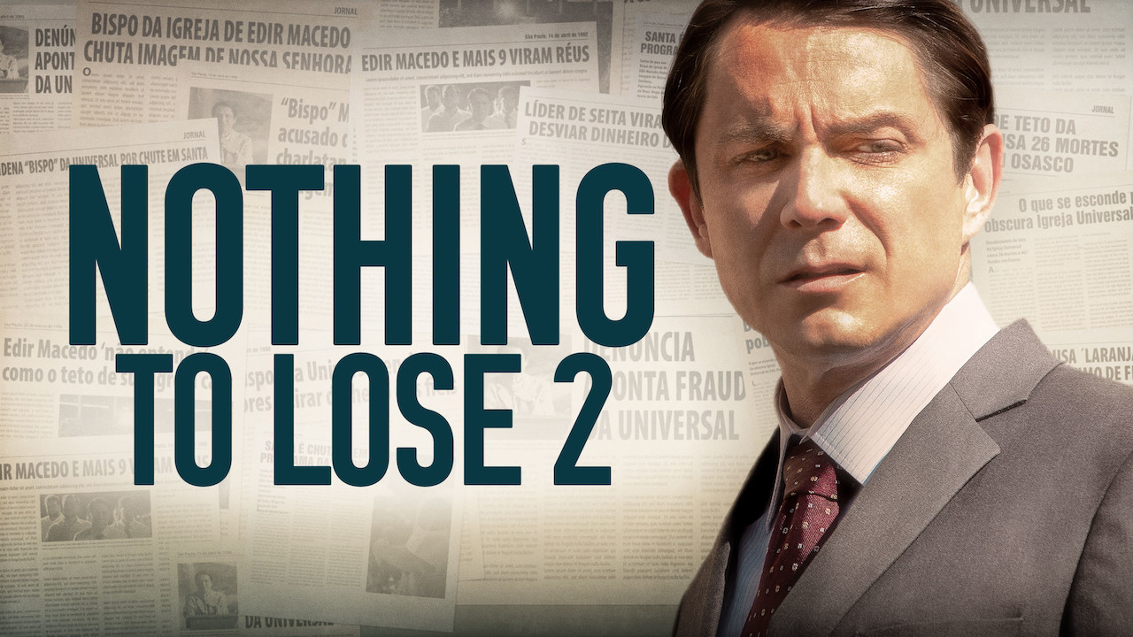 Nothing to Lose 2 on Netflix USA