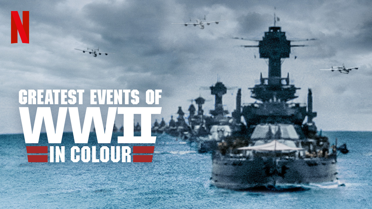 Greatest Events of WWII in Colour on Netflix USA