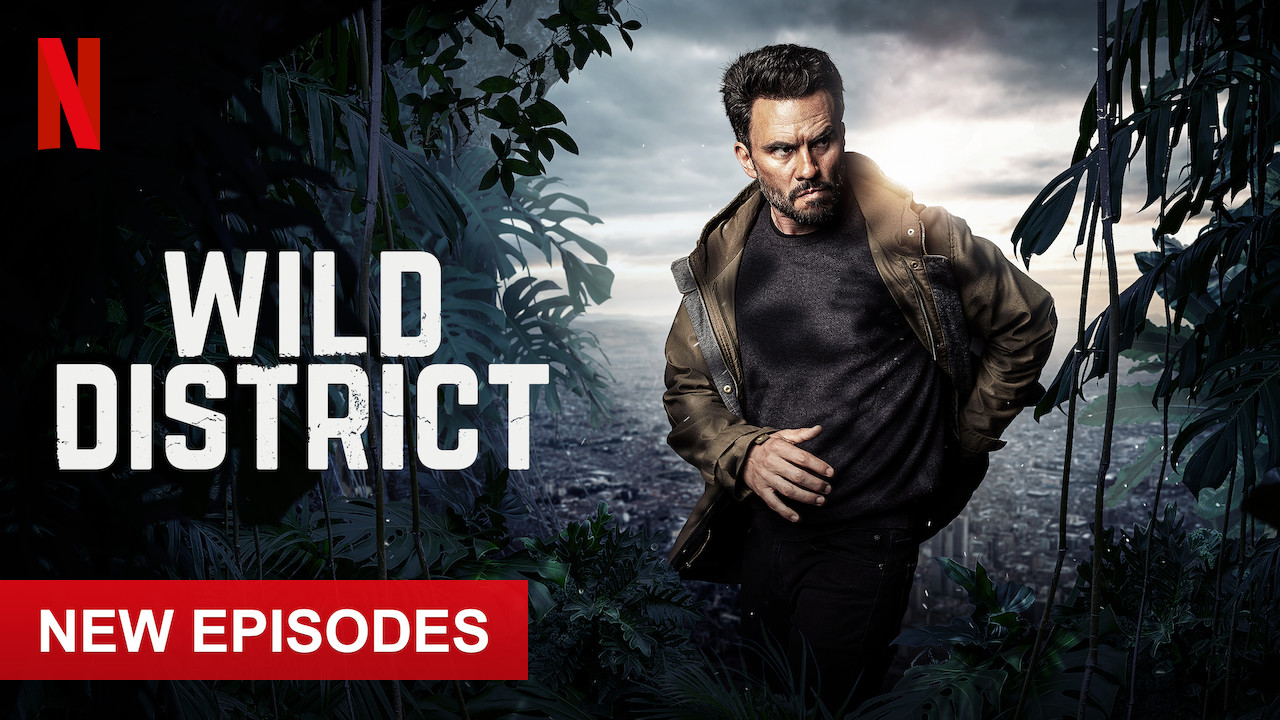 Wild District on Netflix USA