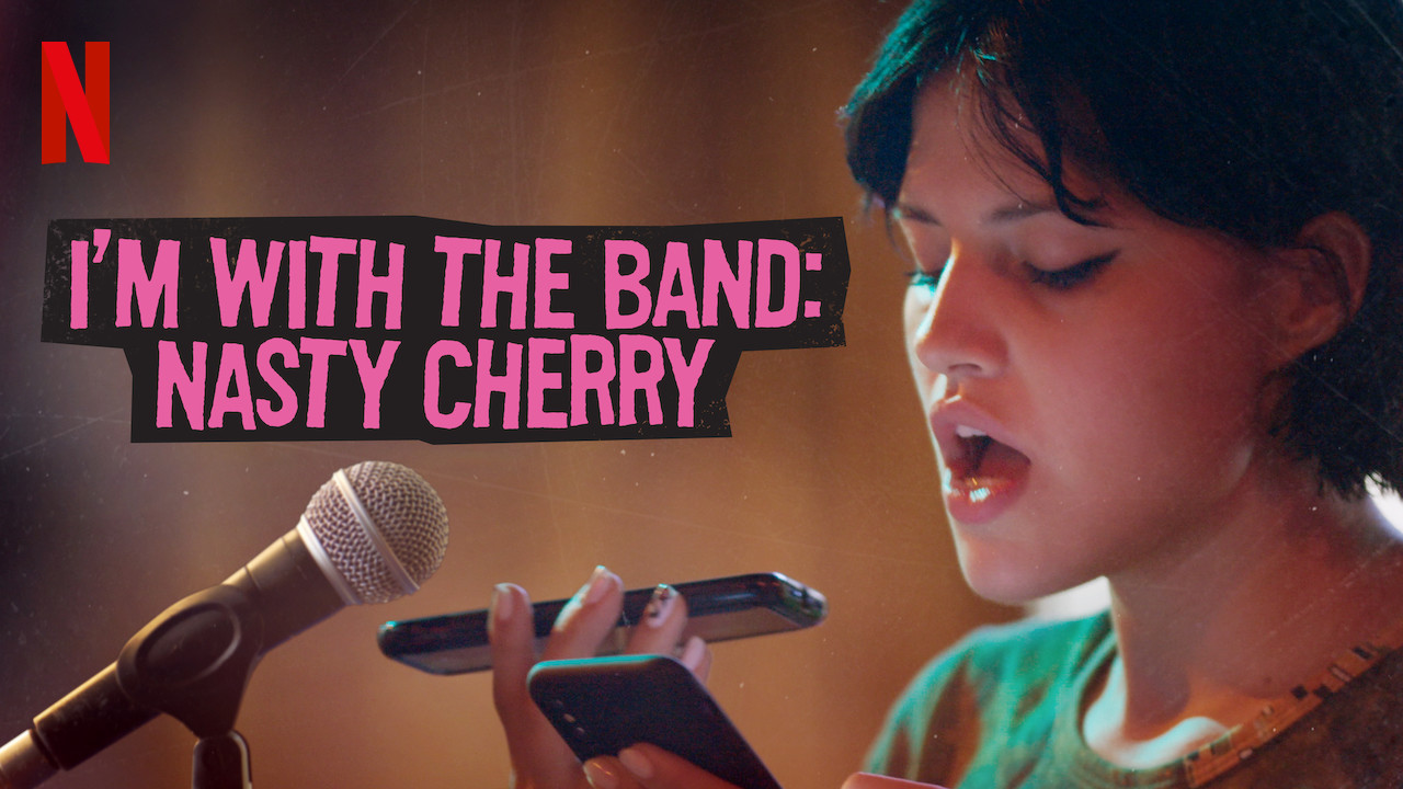 I'm with the Band: Nasty Cherry on Netflix USA