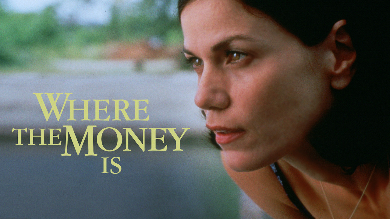 Where the Money Is on Netflix USA