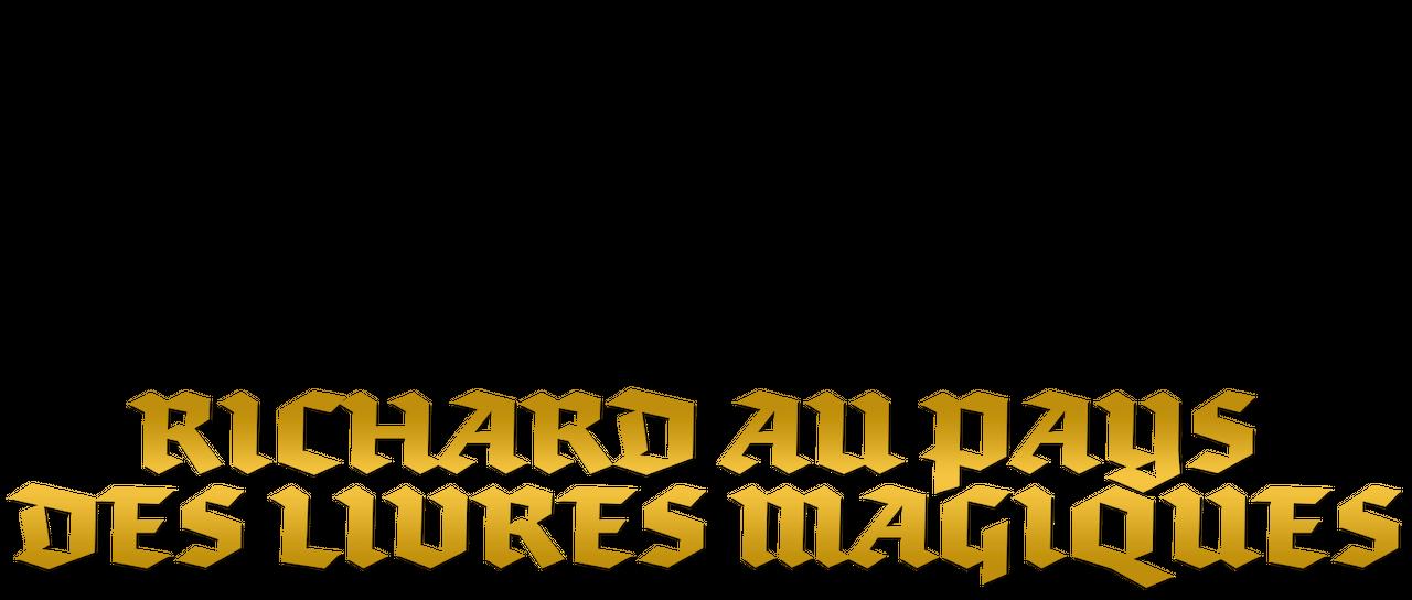 Richard Au Pays Des Livres Magiques Netflix