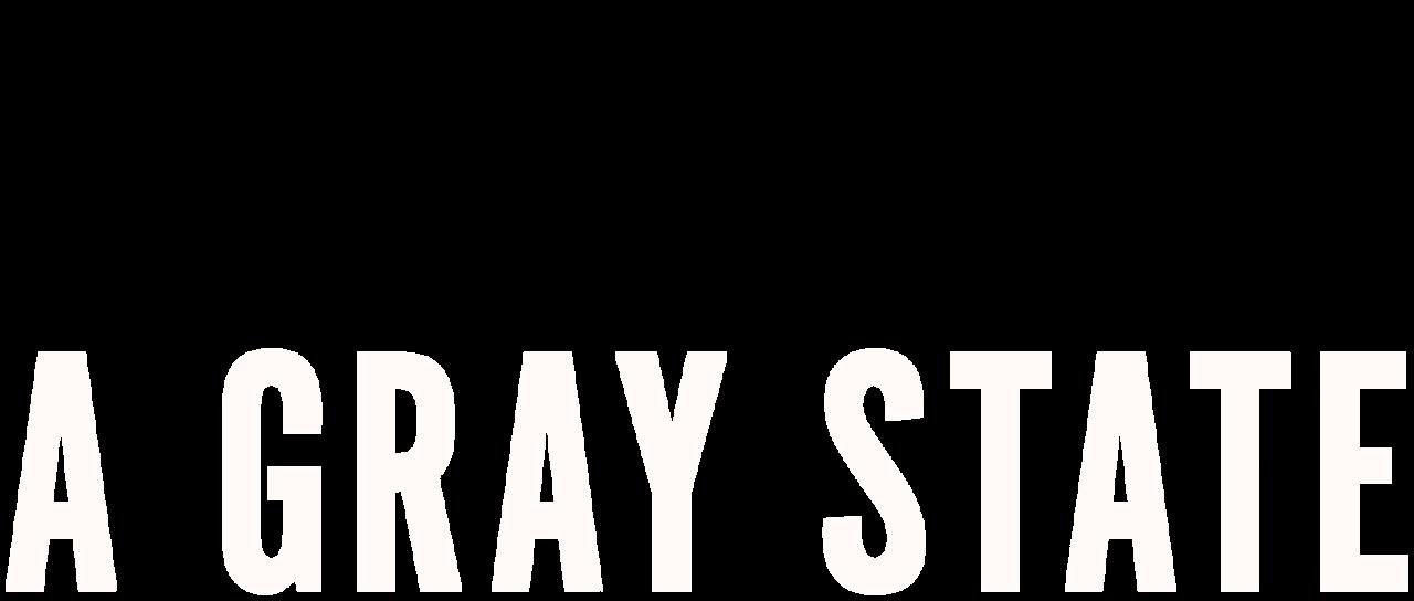 A Gray State | Netflix