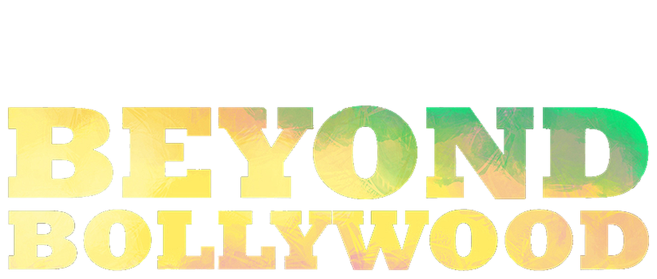 Beyond Bollywood | Netflix