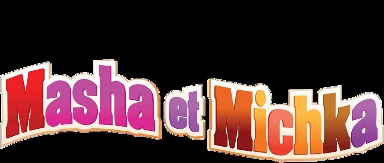Masha Et Michka Netflix