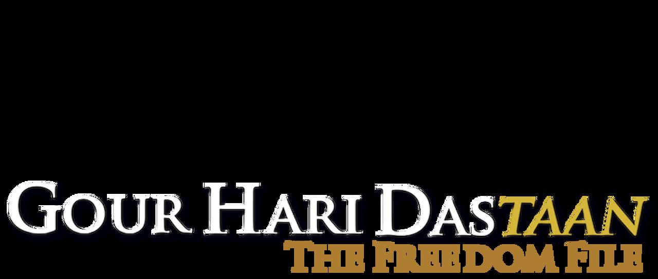 Gour Hari Dastaan The Freedom File Netflix
