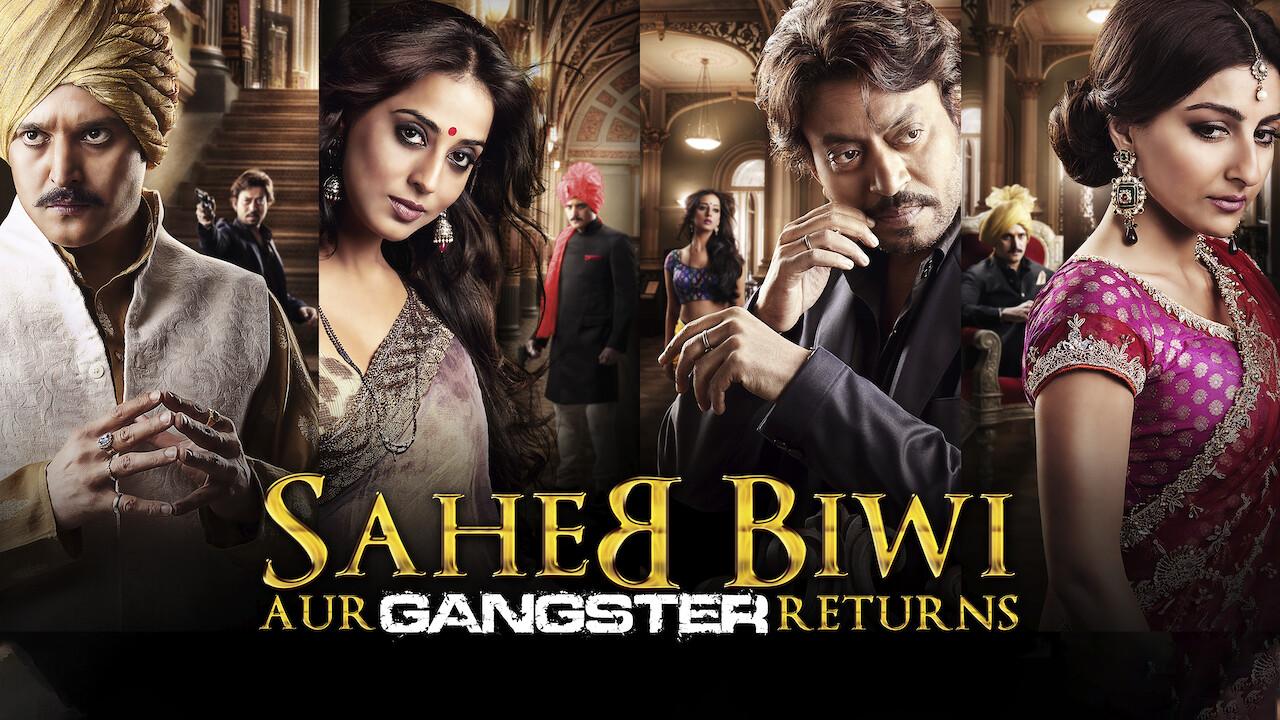 Saheb Biwi Aur Gangster Returns on Netflix USA