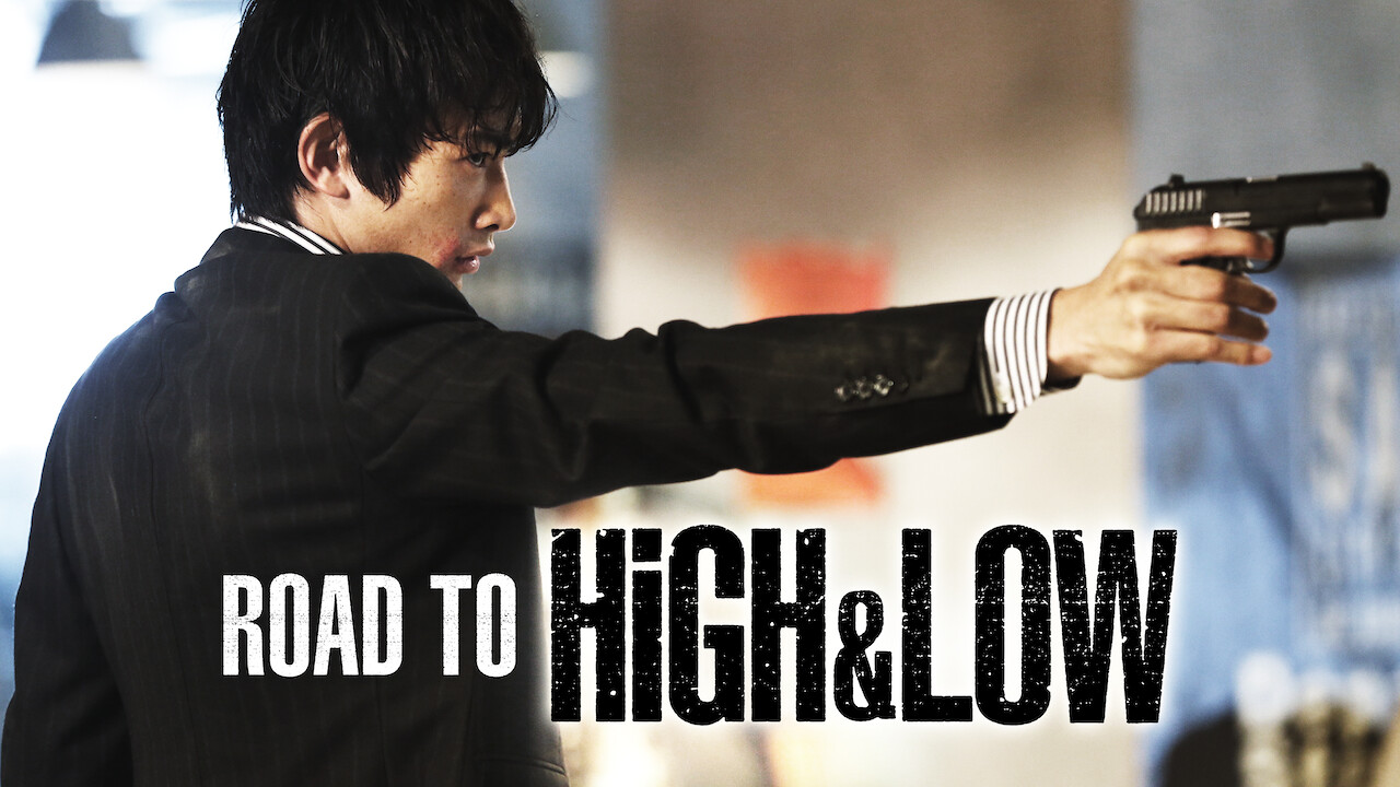 Road To High & Low on Netflix USA