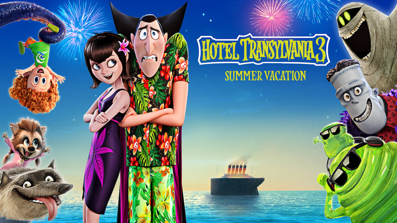 Is Hotel Transylvania 3 Summer Vacation Available To Watch On Netflix In America Newonnetflixusa