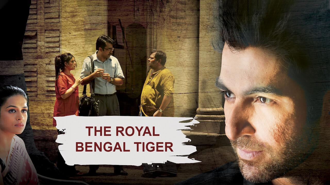 The Royal Bengal Tiger on Netflix USA