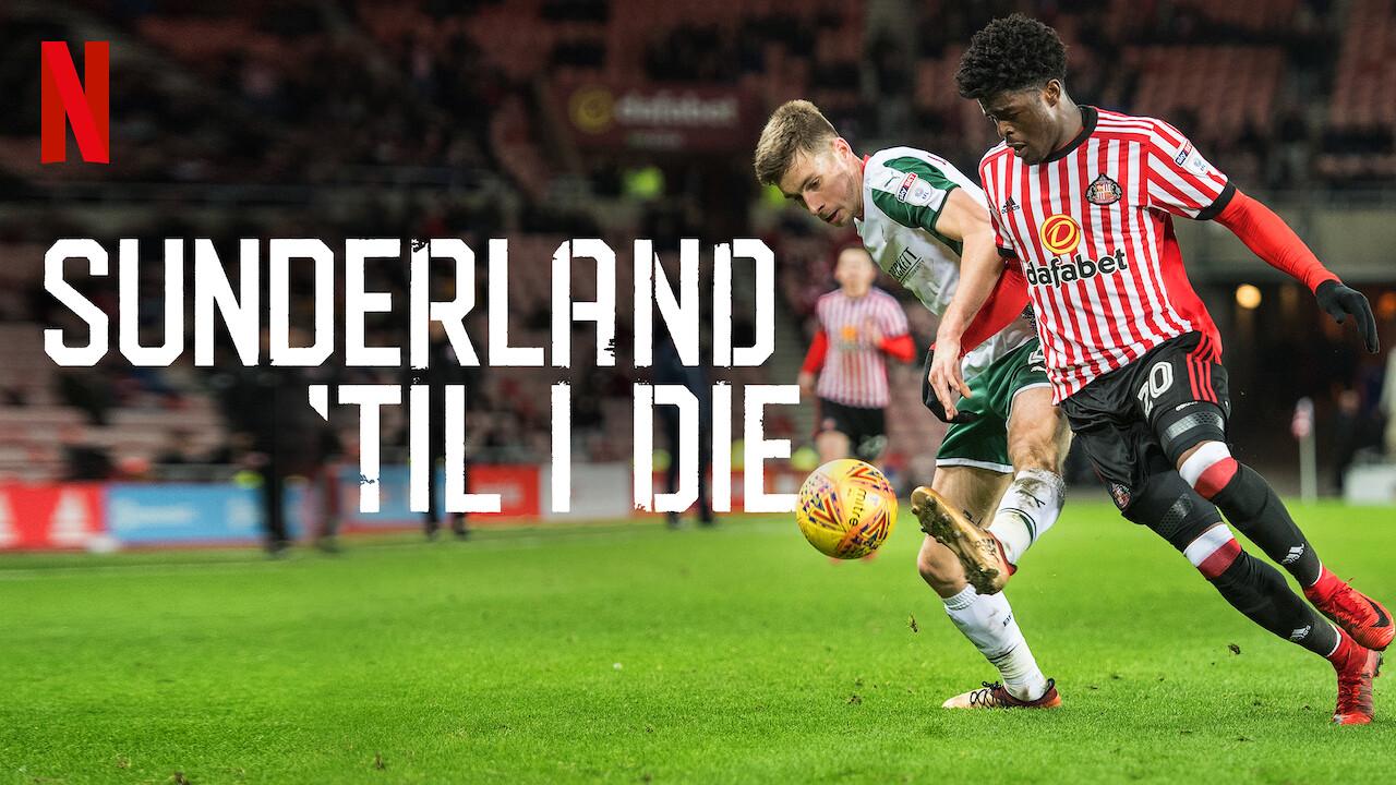 5 series deportivas en Netflix: Sunderland til i die. Foto: Netflix.