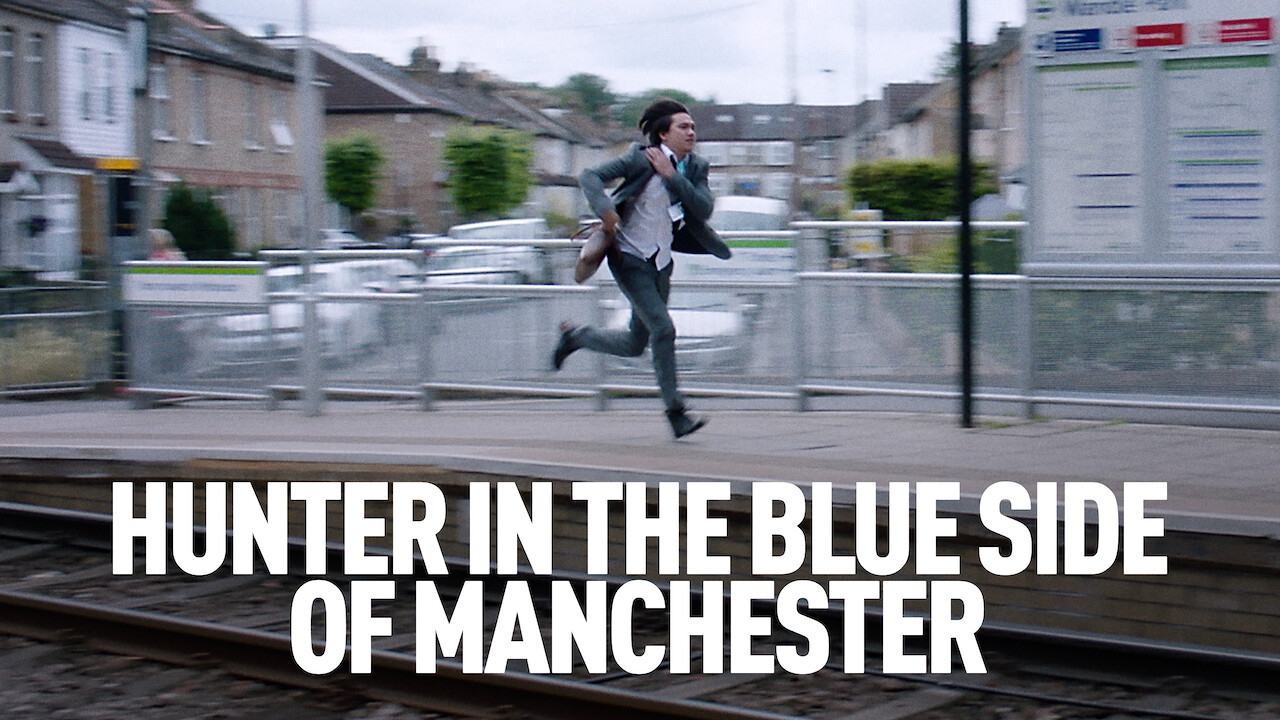 Hunter in the Blue Side of Manchester on Netflix USA