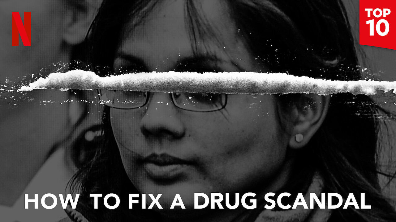 How to Fix a Drug Scandal on Netflix USA