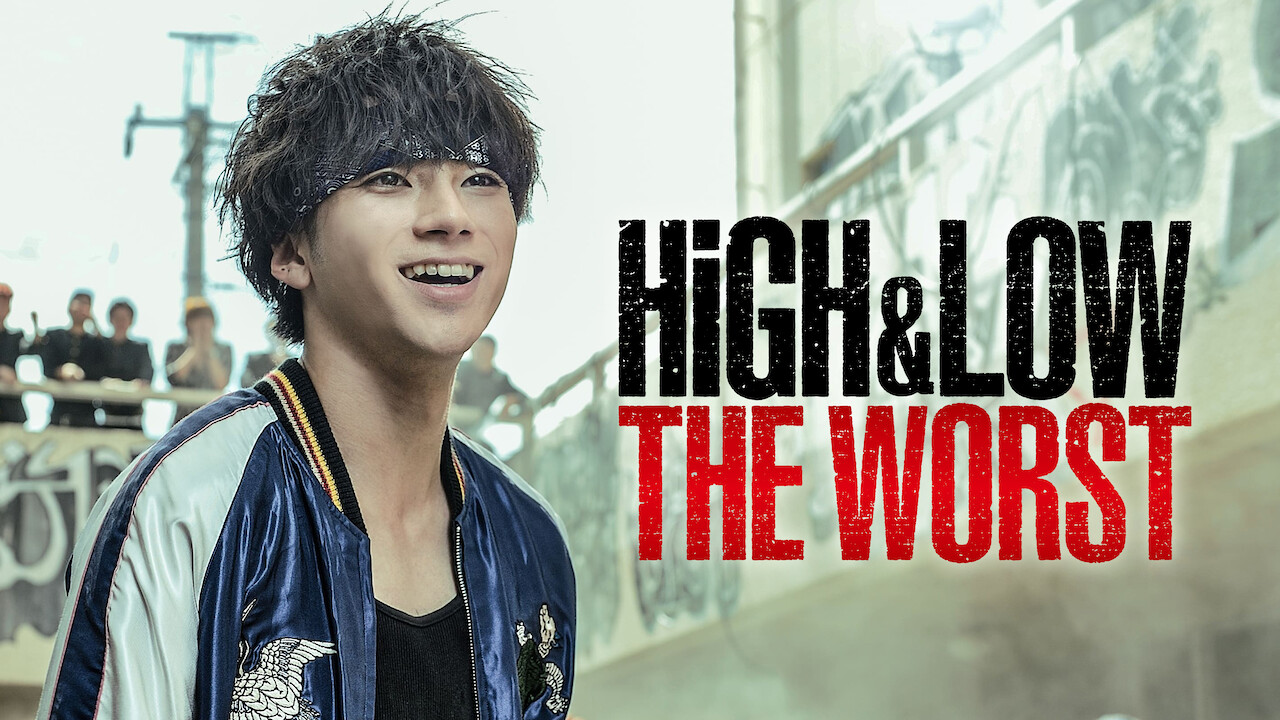 High & Low The Worst on Netflix USA