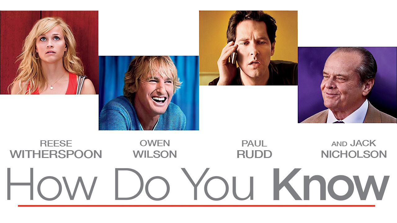 How Do You Know on Netflix USA