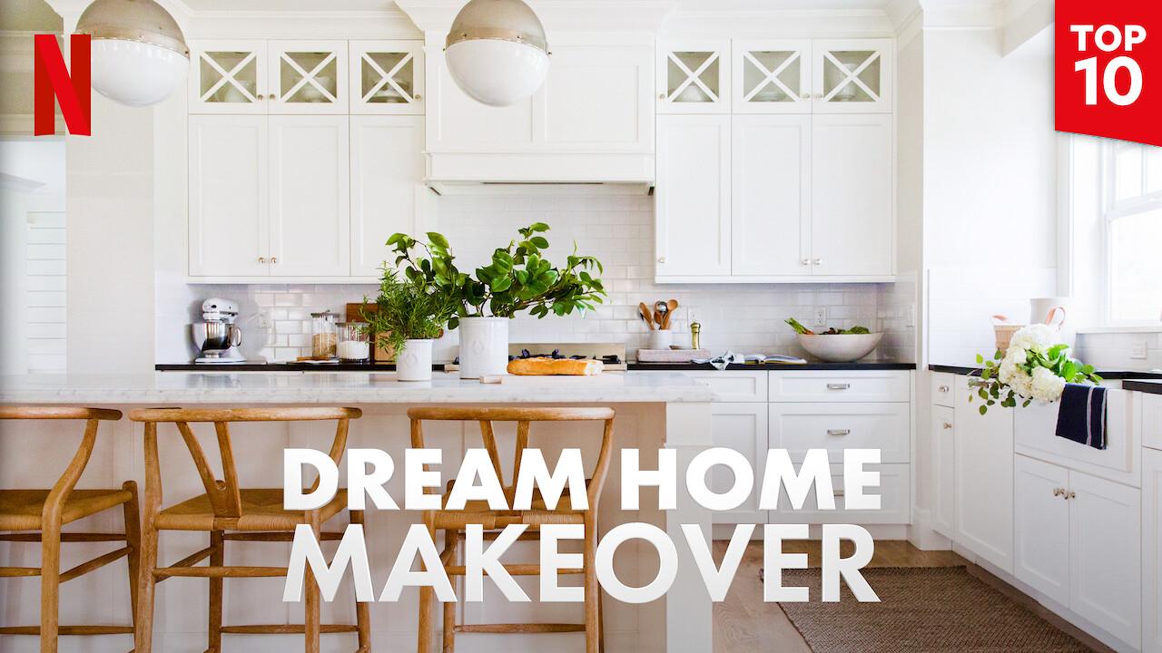 Dream Home Makeover on Netflix USA