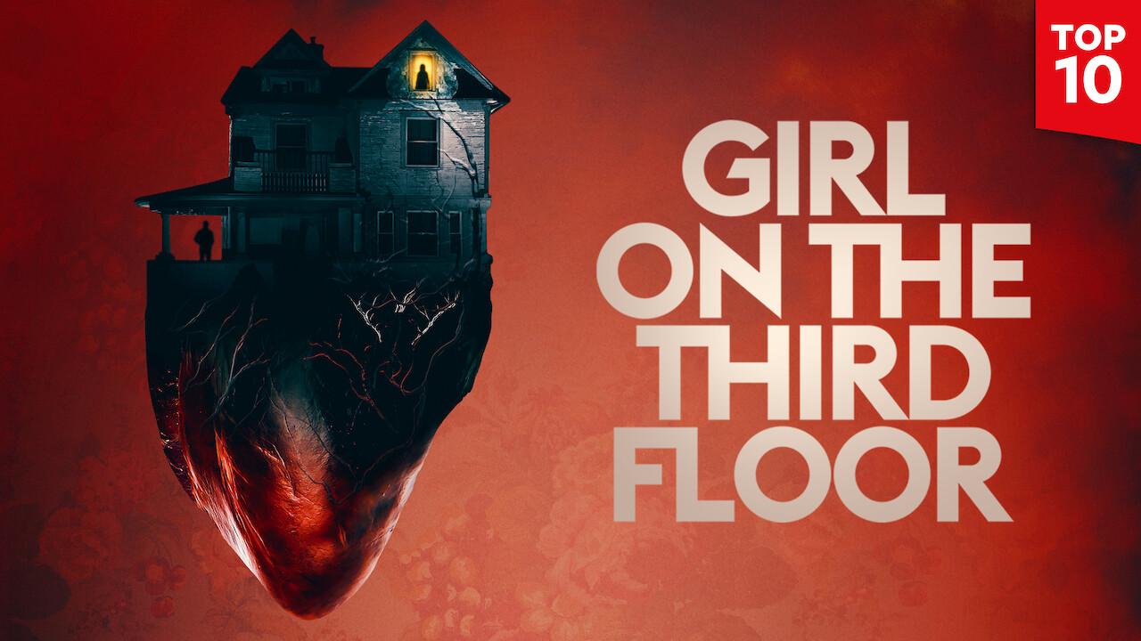 Girl on the Third Floor on Netflix USA