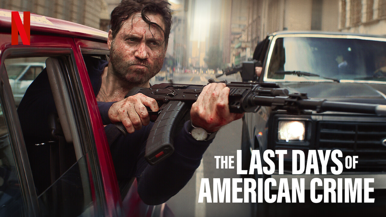 Is The Last Days Of American Crime Available To Watch On Netflix In America Newonnetflixusa