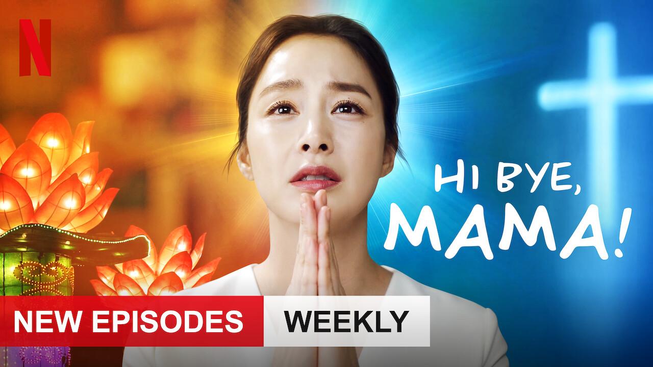 Hi Bye, Mama! on Netflix USA