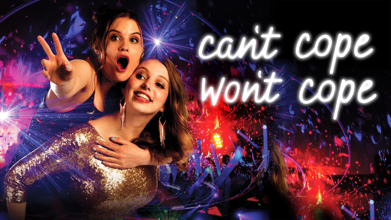Can't Cope, Won't Cope on Netflix USA