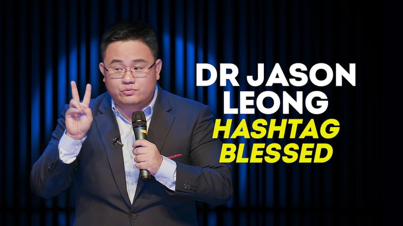 Dr Jason Leong Hashtag Blessed on Netflix USA