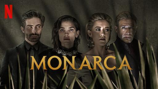 Monarca | Sitio oficial de Netflix