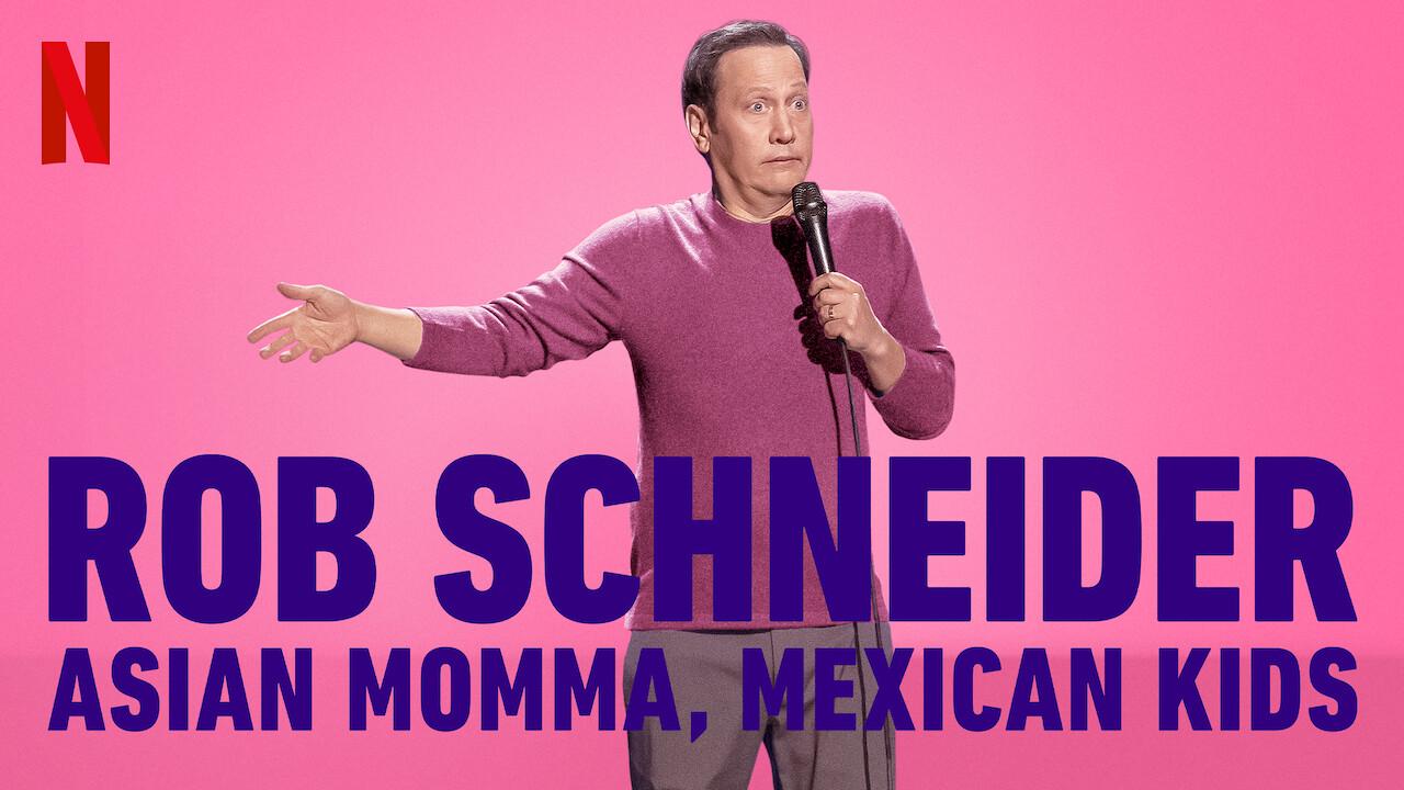 Rob Schneider: Asian Momma, Mexican Kids on Netflix USA